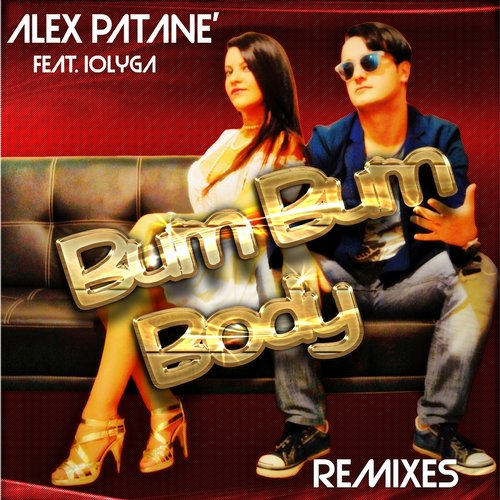 Alex Patane - Bum Bum Body (feat. Iolyga) [Remixes] [DPRM 1514]